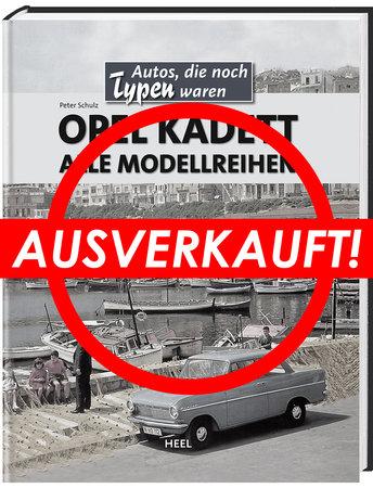 Buchcover Autos, die noch Typen waren: Opel Kadett   Heel Verlag