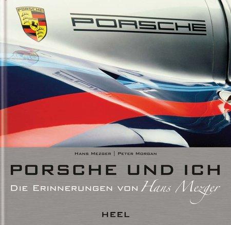 Buchcover Hans Mezger: Porsche und ich | Heel Verlag