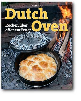 Buchcover Dutch Oven - Kochen über offenem Feuer | Heel Verlag