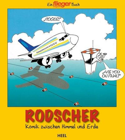 Buchcover Rodscher - Komik zwischen Himmel und Erde | Heel Verlag