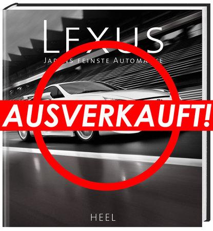 Buchcover Lexus - Japans feinste Automarke | Heel Verlag