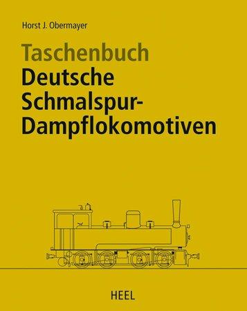 Buchcover Taschenbuch Deutsche Schmalspur-Dampflokomotiven vom Heel Verlag