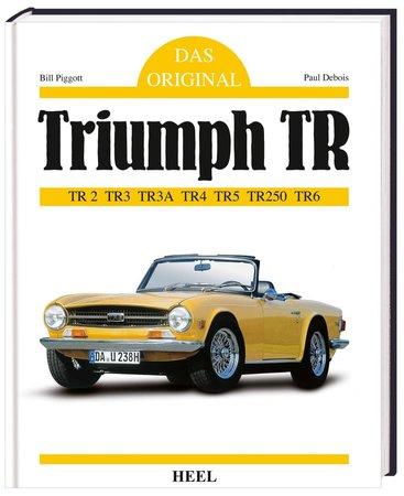Buchcover Das Original: Triumph TR - Original-Spezifikationen | Heel Verlag