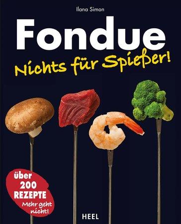 Buchcover Fondue - für Genießer, nicht für Spießer   Heel Verlag