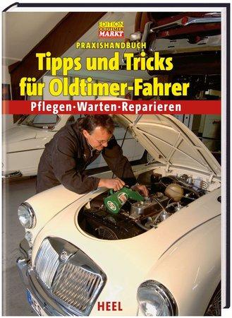 Buchcover Praxishandbuch Tipps und Tricks für Oldtimer-Fahrer   Heel Verlag