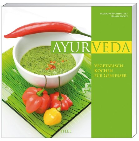Ayurvedisch kochen für Genießer
