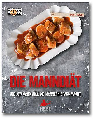 Buchcover Die Manndiät - Low-Carb-Diät, die MÄnnern Spaß macht vom Heel Verlag