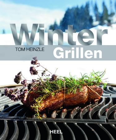 Buchcover Wintergrillen - Köstliches BBQ bei Minusgraden | Heel Verlag