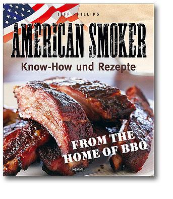 Buchcover American Smoker Know-how und Rezepte vom Heel Verlag
