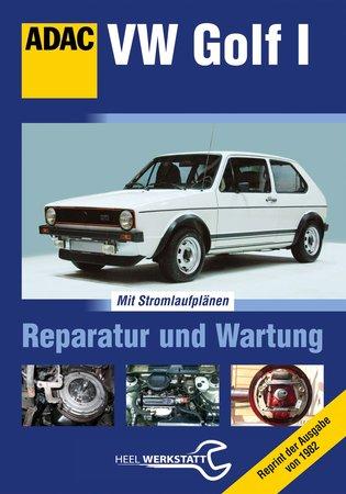 VW Golf I - Original Handbuch für Reparatur und Wartung