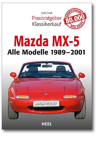 Buchcover Praxisratgeber Klassikerkauf: Mazda MX5 | Heel Verlag