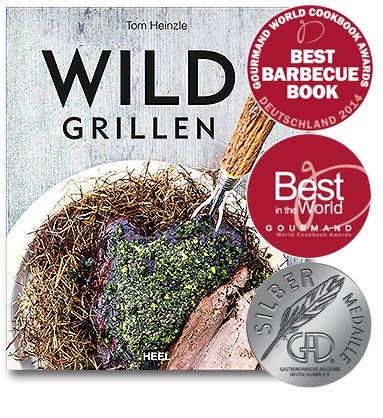 Buchcover Wild Grillen - so lecker hattest Du noch kein Wild-Gericht | Heel Verlag
