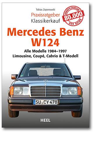 Praxisratgeber Klassikerkauf: Mercedes-Benz W 124