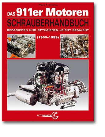 Das 911er-Motoren-Schrauberhandbuch