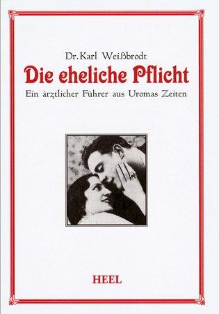 Buchcover Die eheliche Pflicht   Heel Verlag