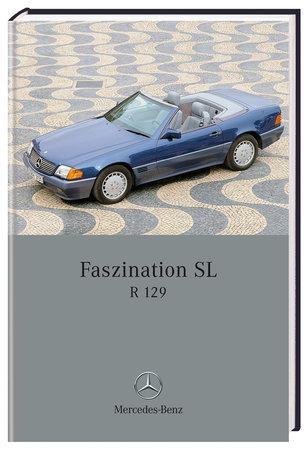 Buchcover Mercedes Benz: Faszination SL R 129 | Heel Verlag