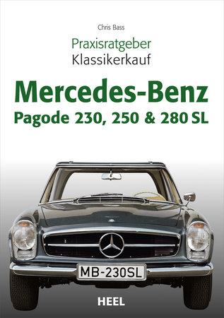 Buchcover Praxisratgeber Klassikerkauf: Mercedes Benz Pagode - Heel Verlag