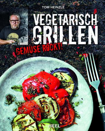Cover Vegetarisch Grillen - Gemüse rockt! | Heel Verlag