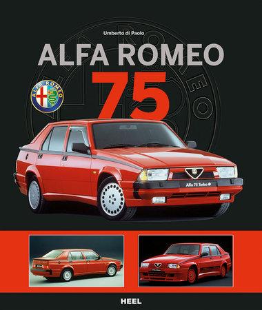 Cover Alfa Romeo 75 | Heel Verlag