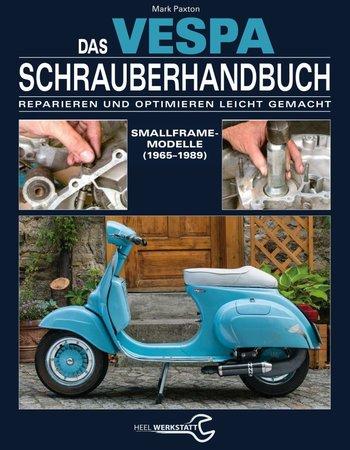 Buchcover Vespa Schrauberhandbuch | Heel Verlag
