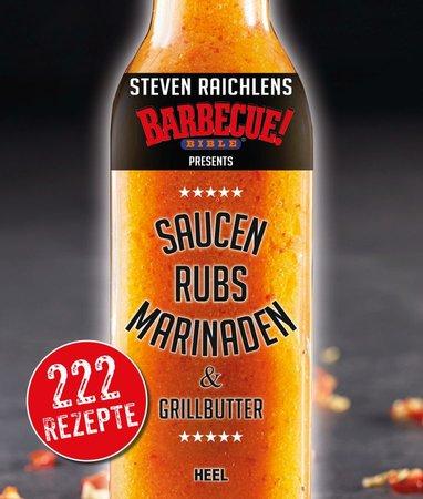 Buchcover Steven Raichlens BBQ-Bible: Saucen, Rubs, Marinaden | Heel Verlag