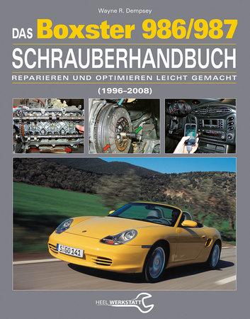 Cover Das Boxster 986/987 Schrauberhandbuch | Heel Verlag