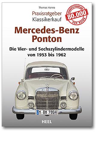 Buchcover Praxisratgeber Klassikerkauf: Mercedes-Benz Ponton | Heel Verlag