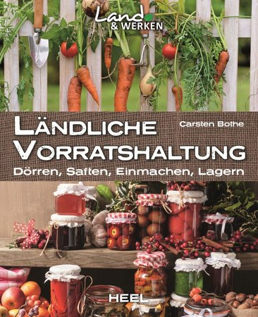 Buchcover Carsten Bothe: Ländliche Vorratshaltung | Heel Verlag
