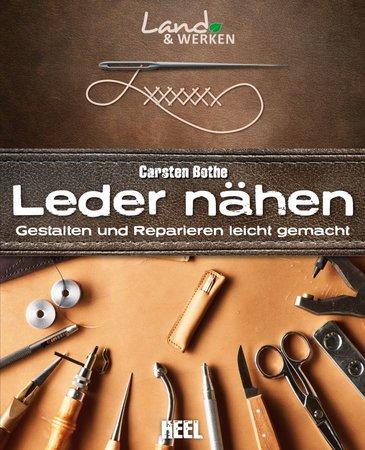 Buchcover Leder Nähen - Gestalten und Reparieren leicht gemacht   Heel Verlag