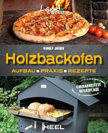 Buchcover Holzbackofen - Aufbau, Praxis, Rezepte | Heel Verlag