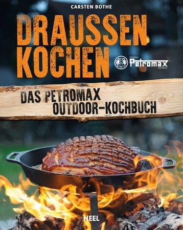Buchcover Draußen Kochen - Das Petromax Outdoor Kochbuch | Heel Verlag