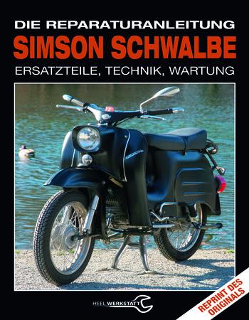 Buchcover Reparaturanleitung für die Simson Schwalbe | Heel Verlag