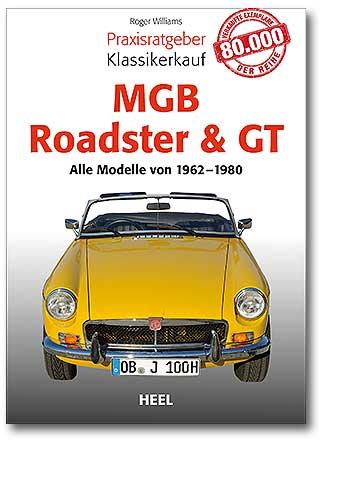 Buchcover Praxisratgeber Klassikerkauf: MGB Roadster & GT | Heel Verlag