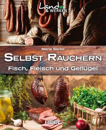 Buchcover Land & Werken: Selbst räuchern vom Heel Verlag