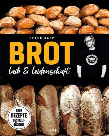 Buchcover Peter Kapp: Brot - Laib und Leidenschaft