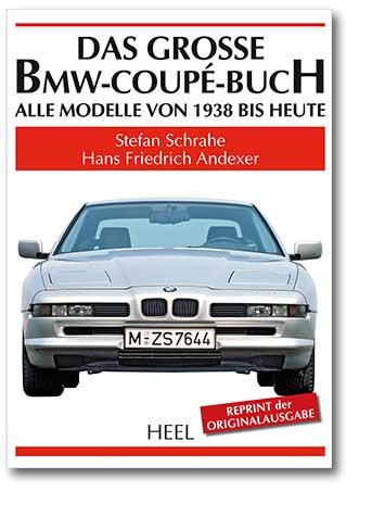 Das grosse BMW-Coupé-Buch