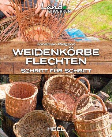 Buchcover Weidenkörbe flechten Schritt für Schritt | Heel Verlag