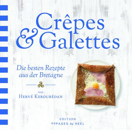 Buchcover Crepes & Galettes - Beste Rezepte aus der Bretagne | Heel Verlag