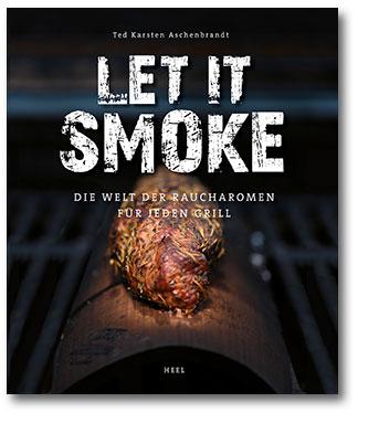 Buchcover Let it smoke - Raucharomen für jeden Grill vom Heel Verlag
