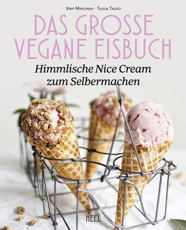 Cover Das große vegane Eisbuch | Heel Verlag