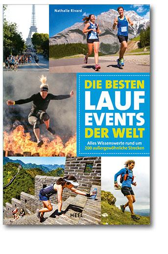 Buchcover Die besten Lauf-Events der Welt | Heel Verlag