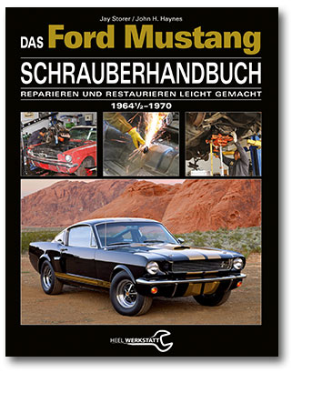 Buchcover Das Ford Mustang Schrauberhandbuch 1964 1/2 - 1970 vom Heel Verlag