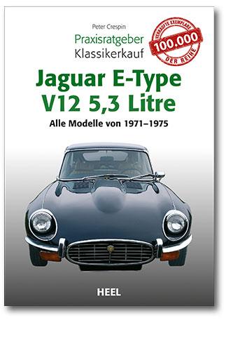 Buchcover Praxisratgeber Klassikerkauf: Jaguar E-Type V12 | Heel Verlag