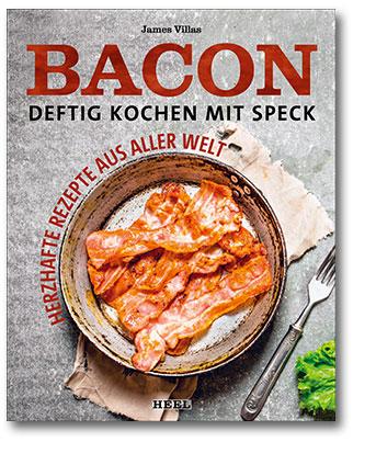 Buchcover Bacon - Deftig kochen mit Speck vom Heel Verlag