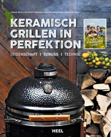 Buchcover Keramisch Grillen in Perfektion - vom Heel Verlag
