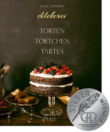 Buchcover Dilekerei - Torten, Törtchen, Tartes | Heel Verlag
