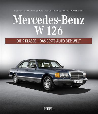 Buchcover Mercedes-Benz S-Klasse: Luxus und Zuverlässigkeit | Heel Verlag