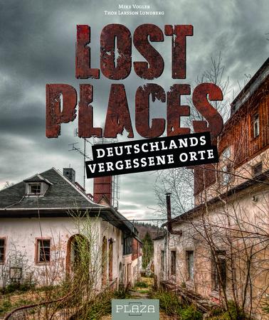 Buchcover Lost Places: Deutschlands vergessene Orte | Heel Verlag