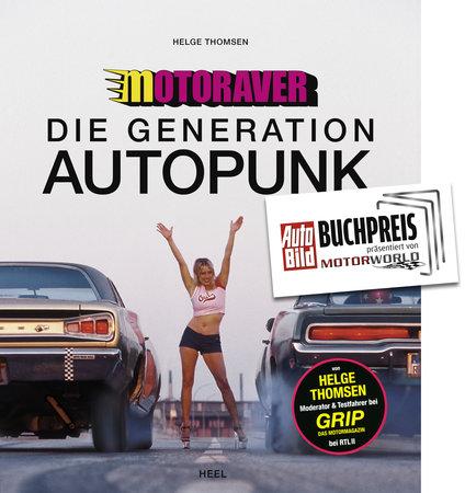 Buchcover Motoraver - Die Generation Autopunk | Heel Verlag