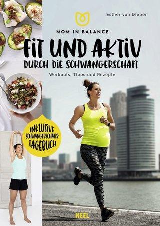 Buchcover Mom in Balance - Fit und aktiv durch die Schwangerschaft | Heel Verlag